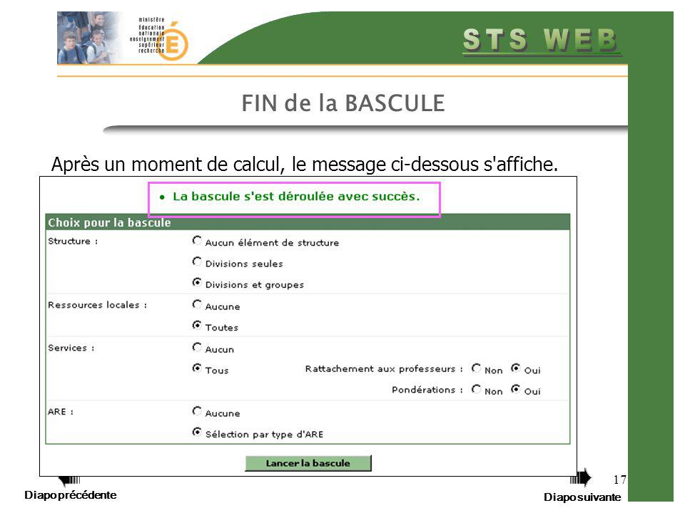 FIN de la BASCULE Après un moment de calcul, le message ci-dessous s affiche.