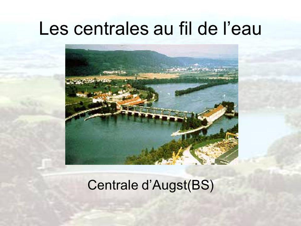 Les centrales au fil de l'eau