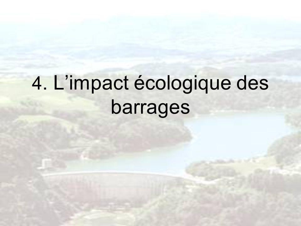 4. L'impact écologique des barrages