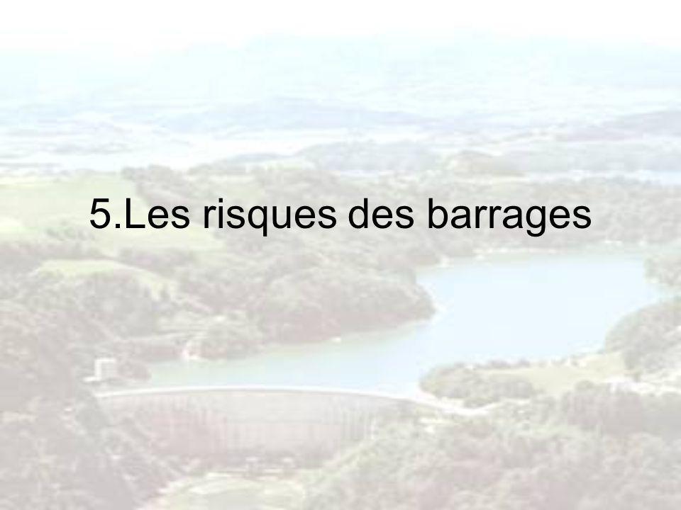 5.Les risques des barrages