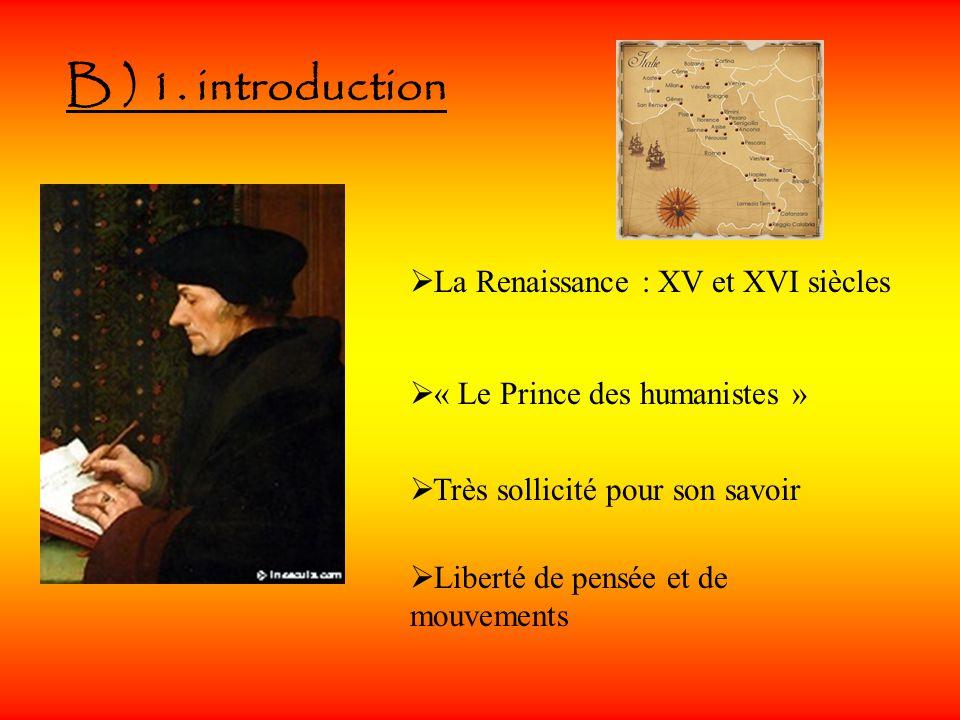 B ) 1. introduction La Renaissance : XV et XVI siècles