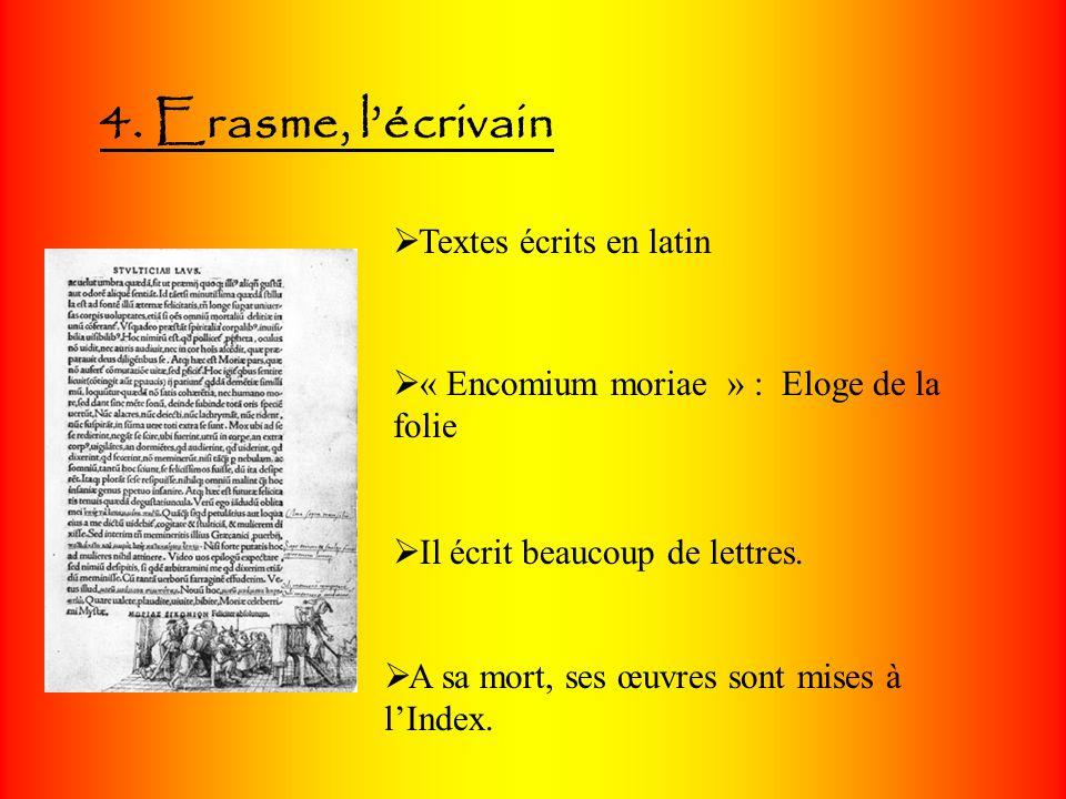 4. Erasme, l'écrivain Textes écrits en latin