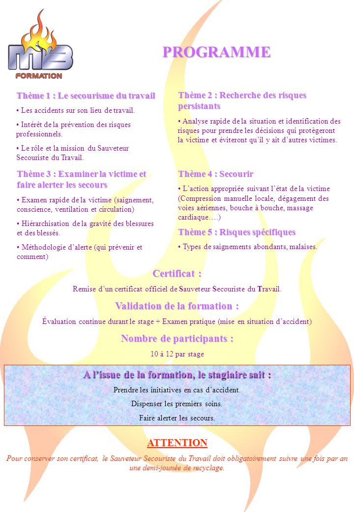 Nombre de participants : Validation de la formation :