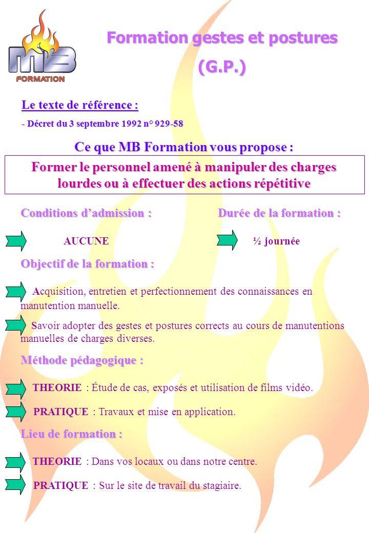 Formation gestes et postures Ce que MB Formation vous propose :