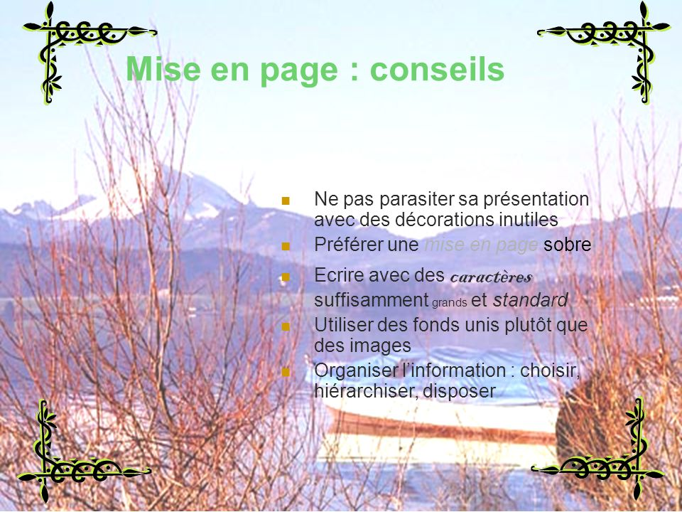 Mise en page : conseils Mise en page : conseils