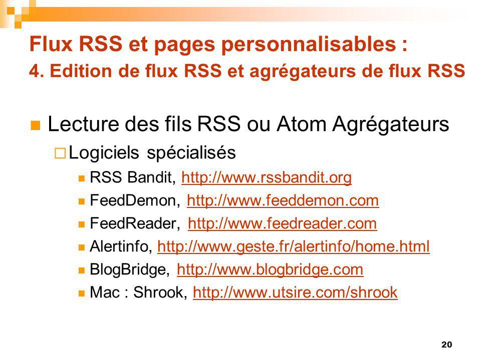 Lecture des fils RSS ou Atom Agrégateurs