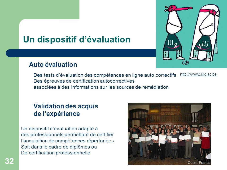 Un dispositif d'évaluation