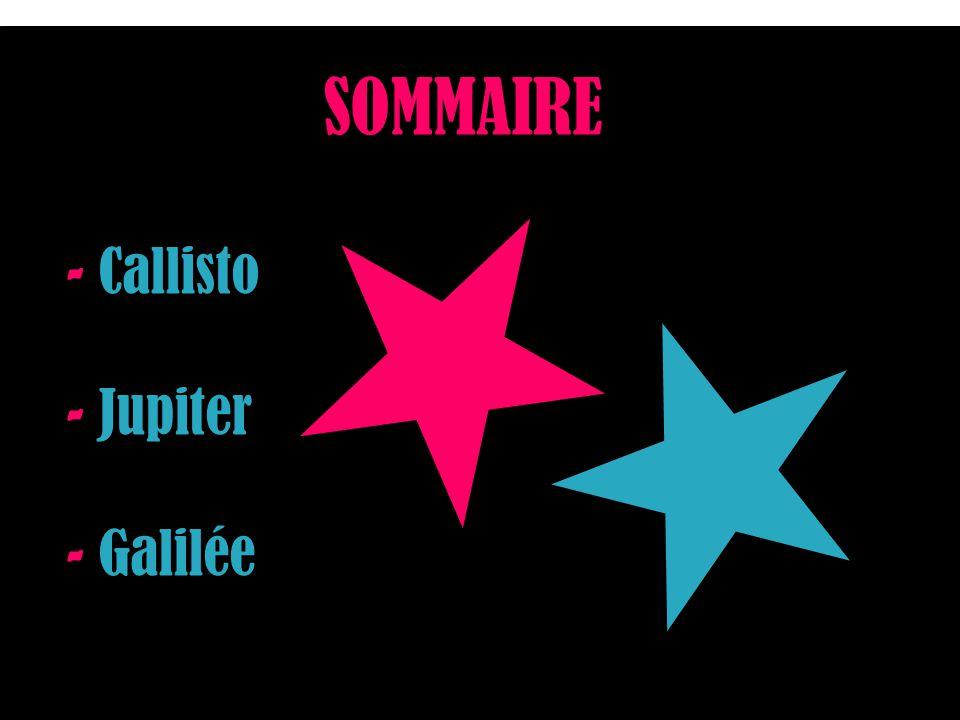 SOMMAIRE - Callisto - Jupiter - Galilée