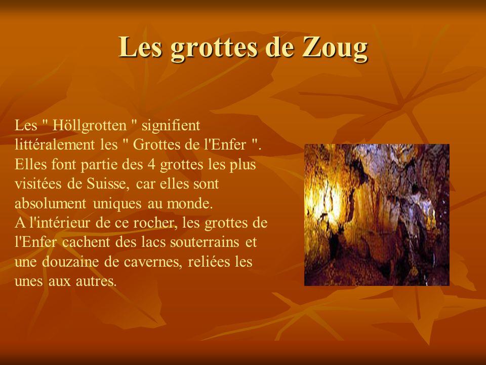 Les grottes de Zoug