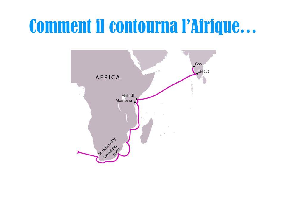 Comment il contourna l'Afrique…