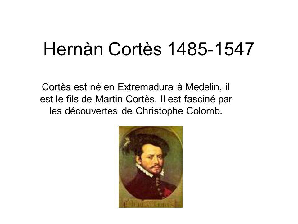 Hernàn Cortès 1485-1547