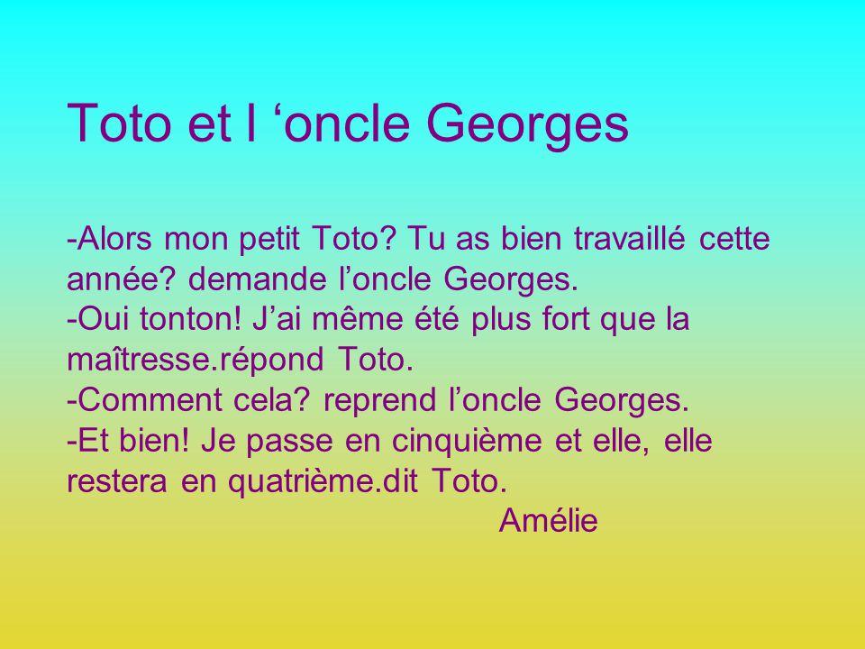 Toto et l 'oncle Georges -Alors mon petit Toto