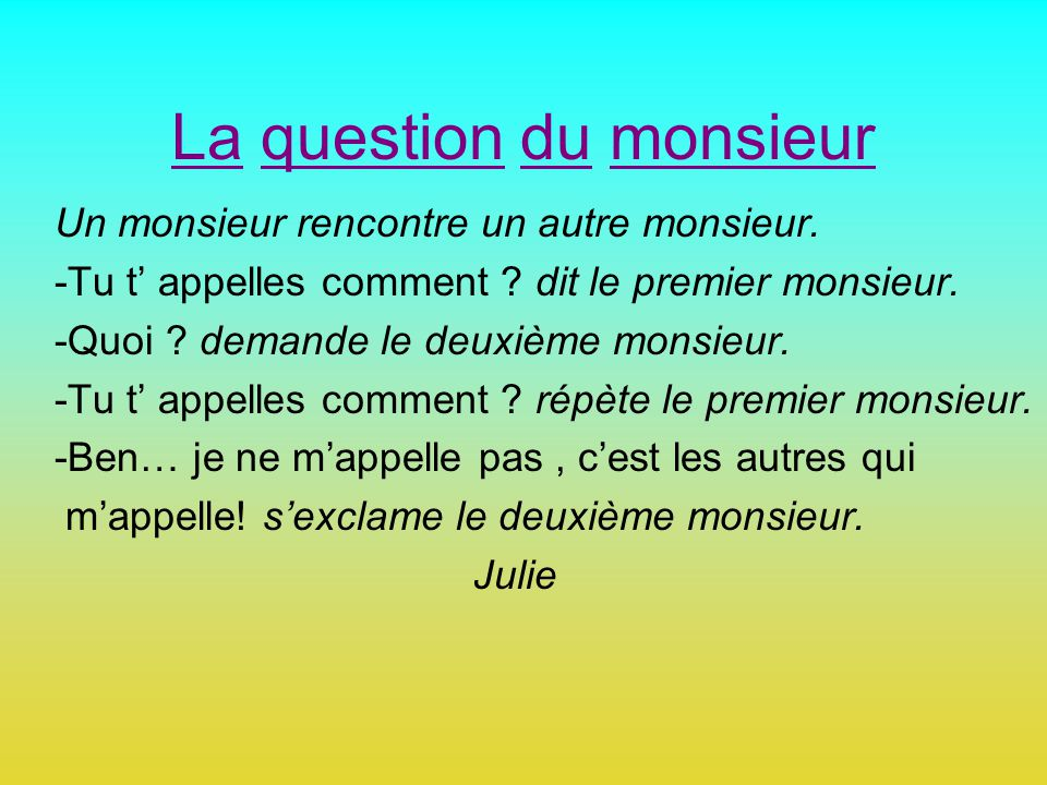 La question du monsieur