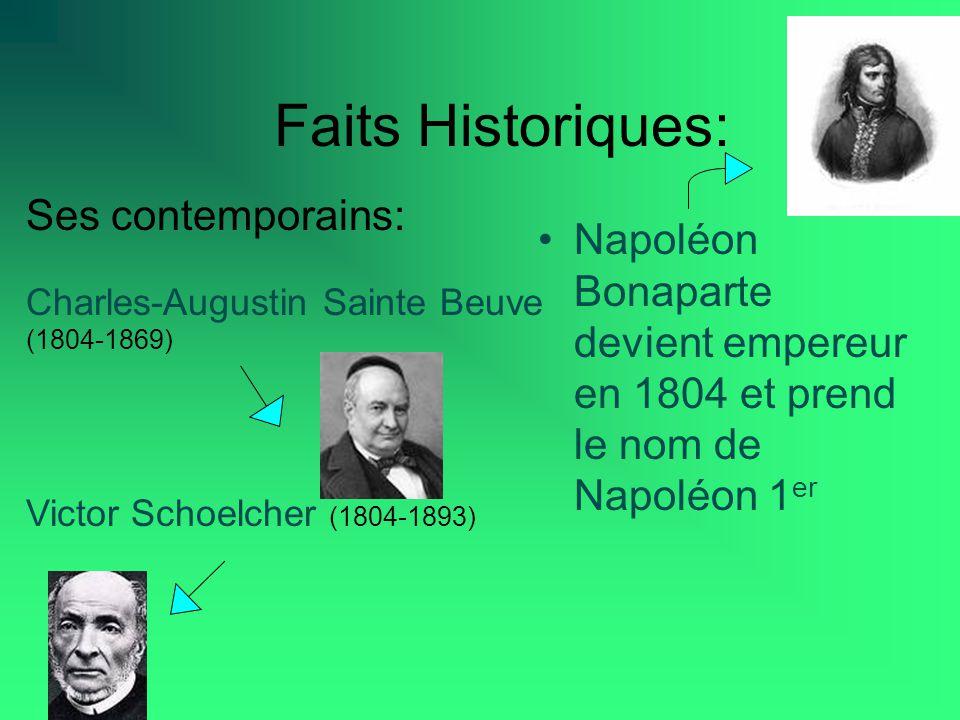 Faits Historiques: Ses contemporains: