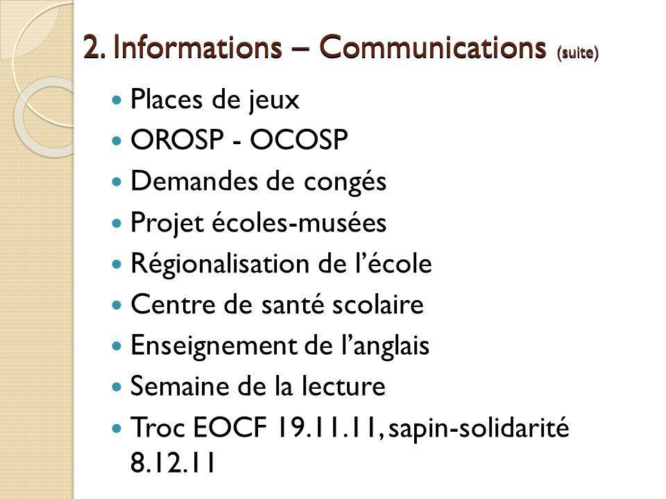 2. Informations – Communications (suite)