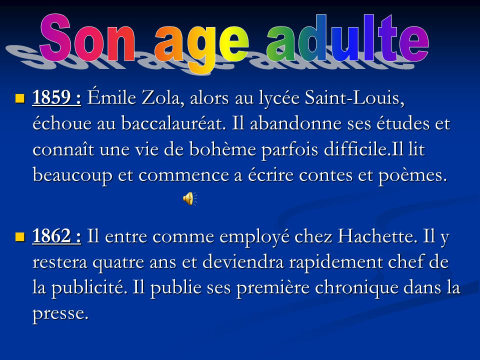 Son age adulte