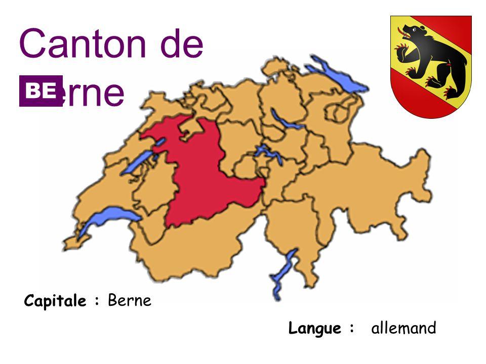 Canton de Berne BE Capitale : Berne Langue : allemand