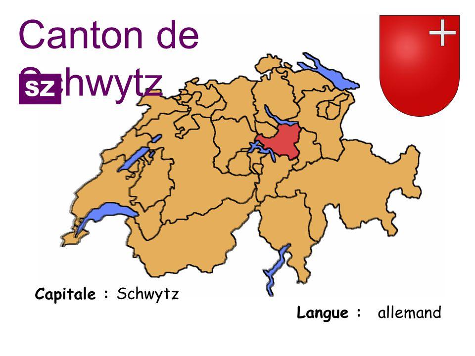 Canton de Schwytz SZ Capitale : Schwytz Langue : allemand