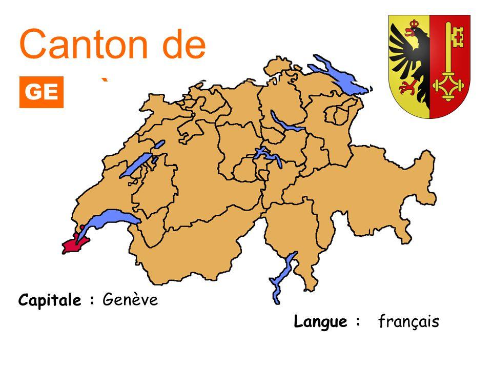 Canton de Genève GE Capitale : Genève Langue : français