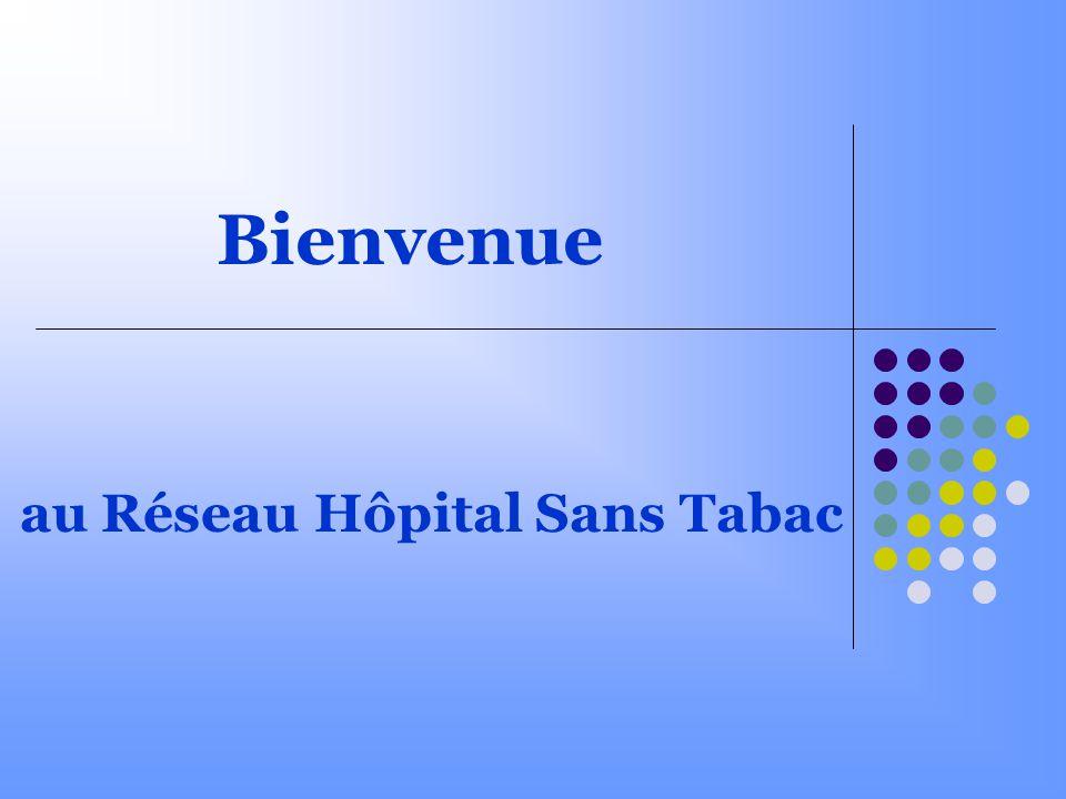 au Réseau Hôpital Sans Tabac