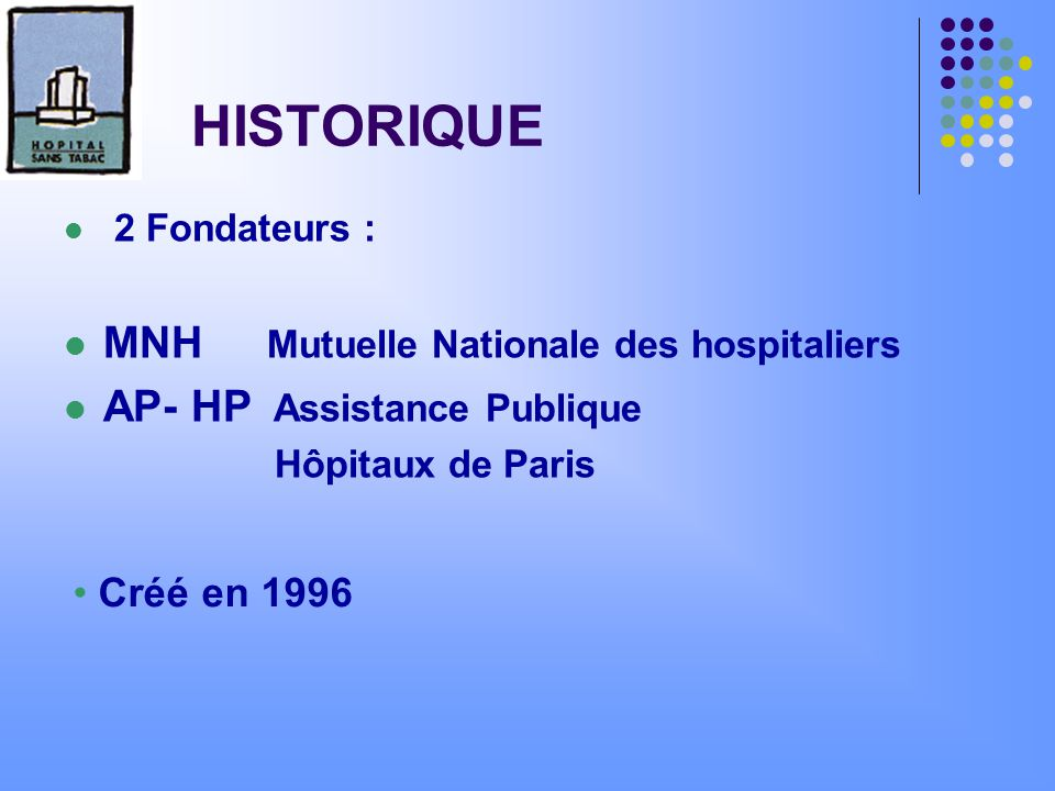 HISTORIQUE MNH Mutuelle Nationale des hospitaliers