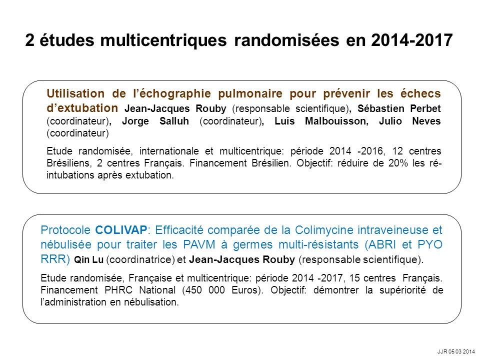 2 études multicentriques randomisées en 2014-2017