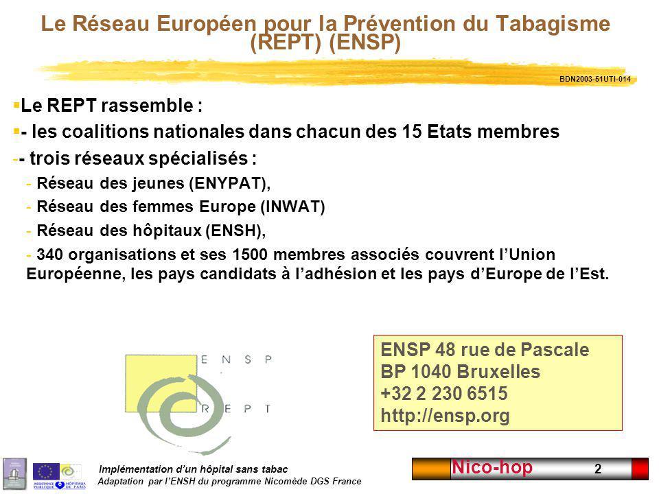 Le Réseau Européen pour la Prévention du Tabagisme (REPT) (ENSP)