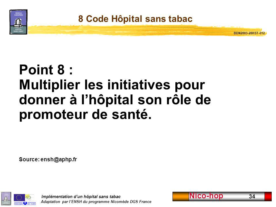 8 Code Hôpital sans tabac