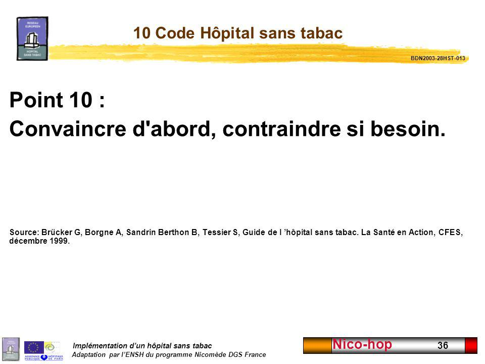 10 Code Hôpital sans tabac