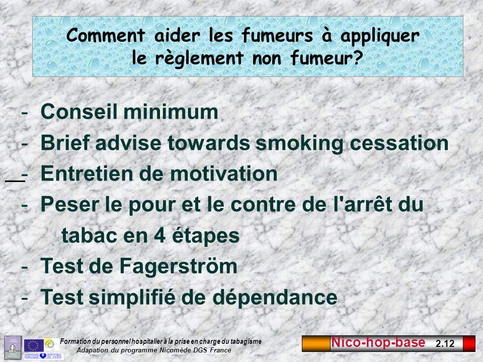 Comment aider les fumeurs à appliquer le règlement non fumeur