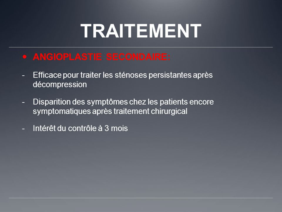 TRAITEMENT ANGIOPLASTIE SECONDAIRE: