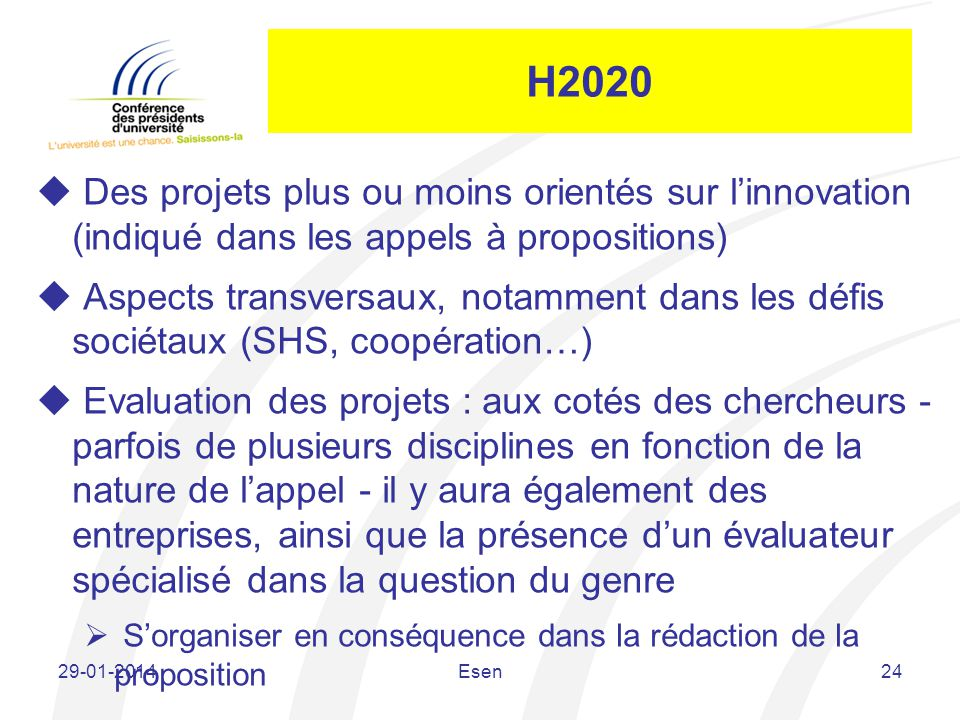 H2020 Des projets plus ou moins orientés sur l'innovation (indiqué dans les appels à propositions)