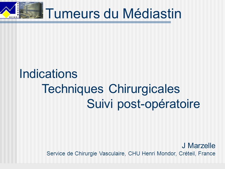 Tumeurs du Médiastin Indications Techniques Chirurgicales