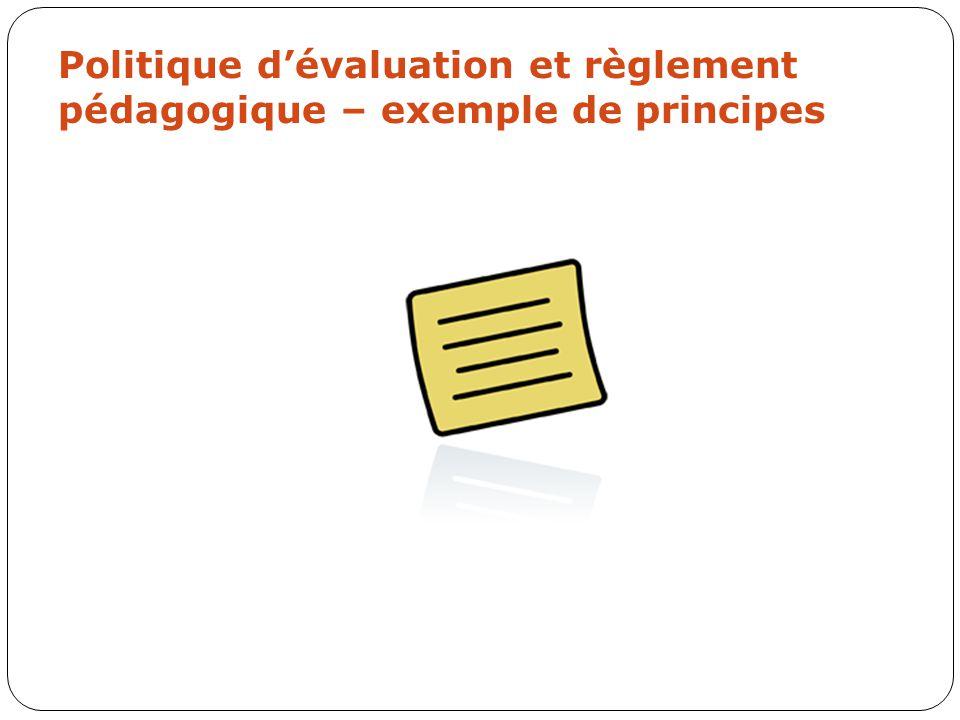 Politique d'évaluation et règlement pédagogique – exemple de principes