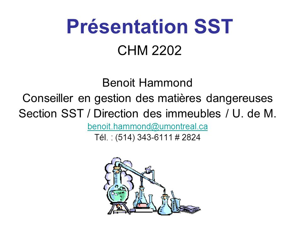 Présentation SST CHM 2202 Benoit Hammond