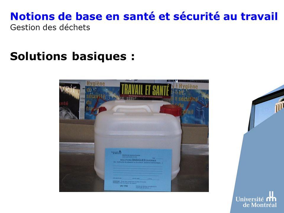 Notions de base en santé et sécurité au travail Gestion des déchets