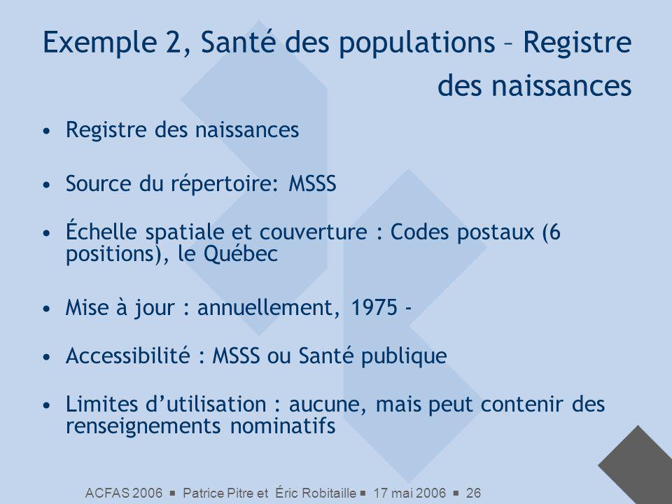 Exemple 2, Santé des populations – Registre des naissances