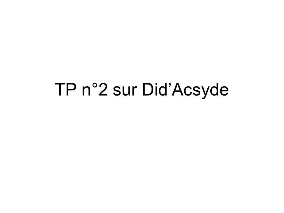 TP n°2 sur Did'Acsyde