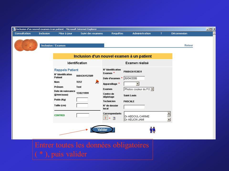 Entrer toutes les données obligatoires ( * ), puis valider
