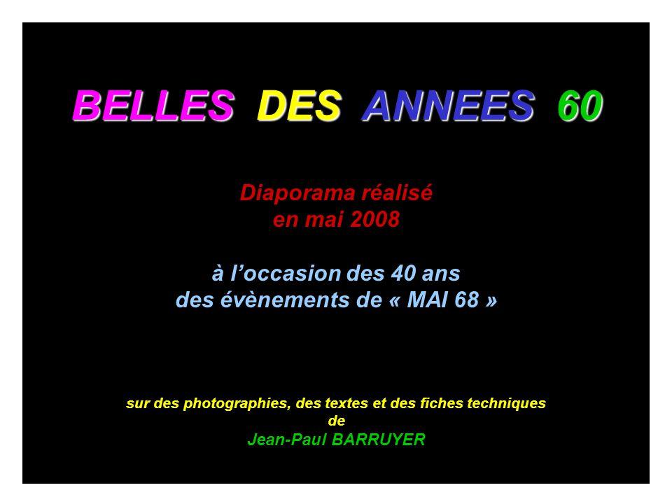 BELLES DES ANNEES 60 Diaporama réalisé en mai 2008