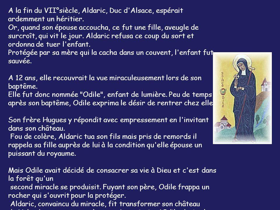 Légende de Sainte Odile patronne de l Alsace…