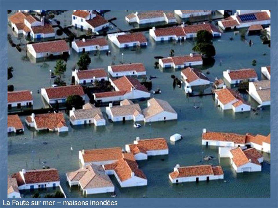 La Faute sur mer – maisons inondées