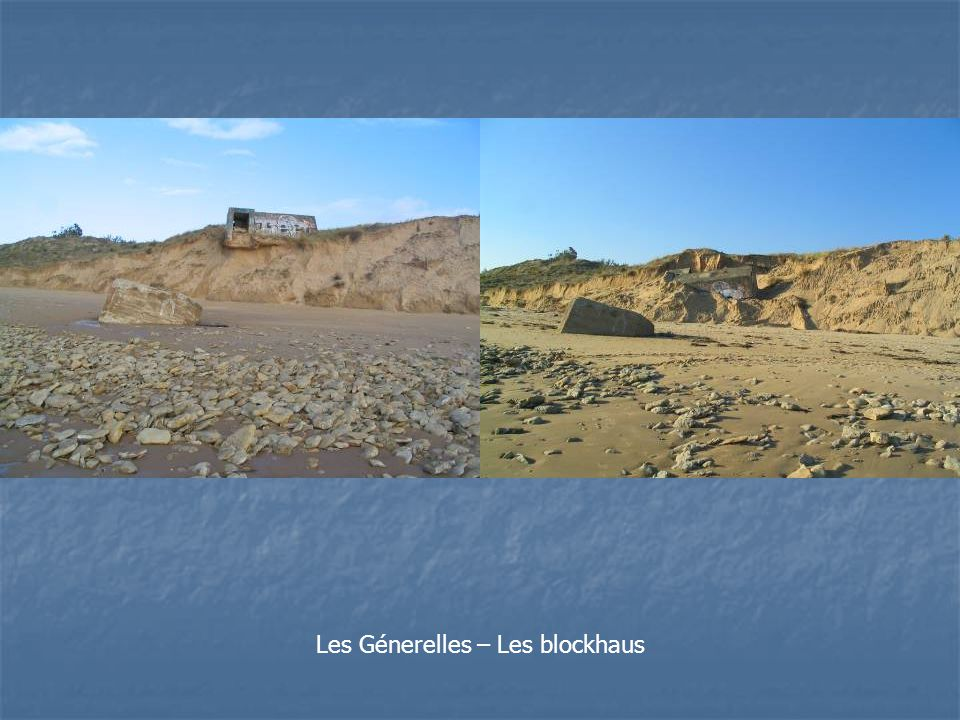 Les Génerelles – Les blockhaus
