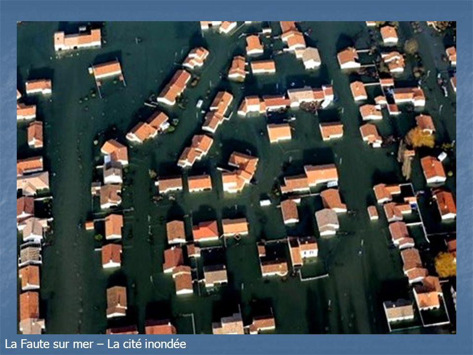 La Faute sur mer – La cité inondée