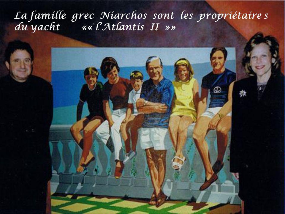 La famille grec Niarchos sont les propriétaire s du yacht «« l'Atlantis II »»
