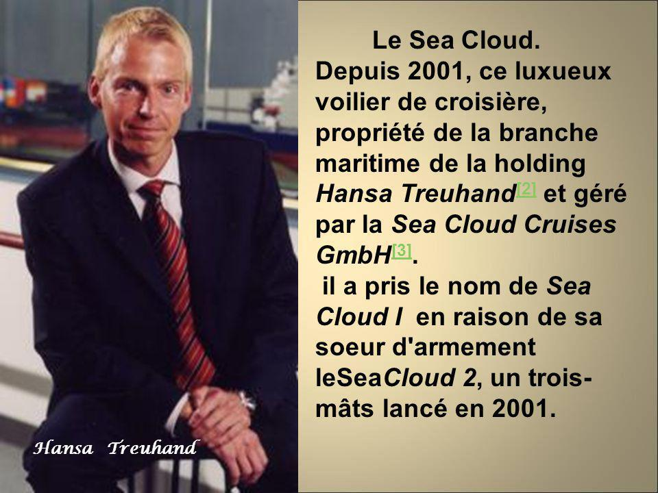 Le Sea Cloud.