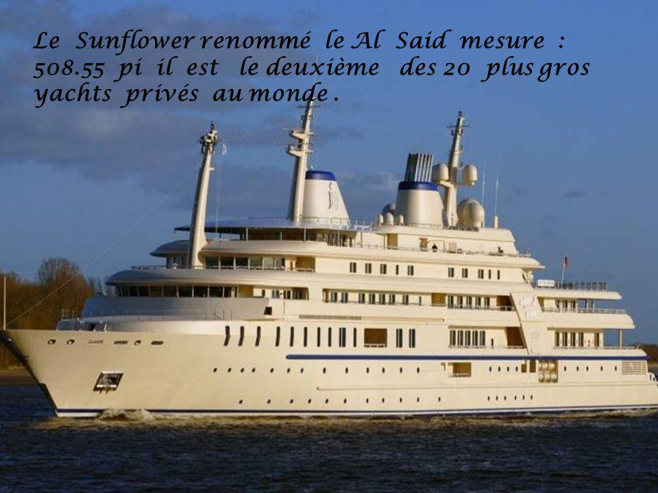 Le Sunflower renommé le Al Said mesure :