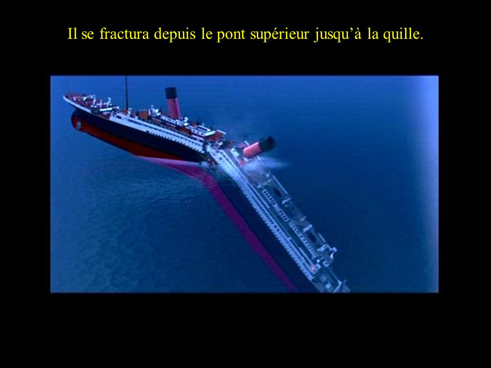….caused the Titanic to splint into two from the 2nd expansion joint…