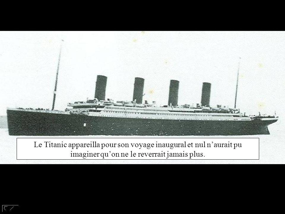 Le Titanic appareilla pour son voyage inaugural et nul n'aurait pu imaginer qu'on ne le reverrait jamais plus.