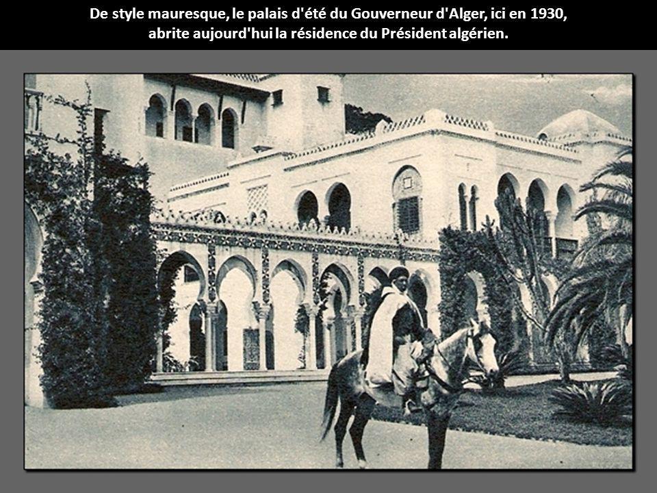 abrite aujourd hui la résidence du Président algérien.